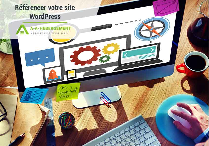 Comment référencer son site WordPress ?