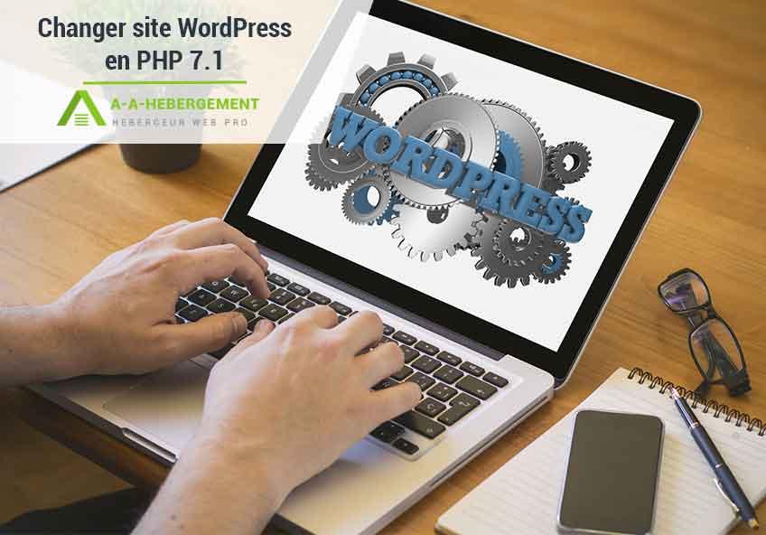 Changer votre site WordPress en PHP 7.1