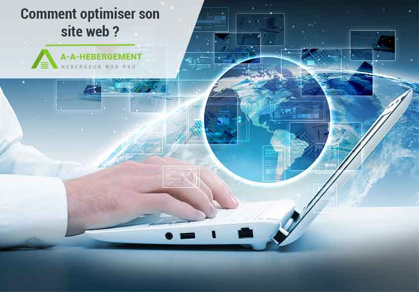 Comment optimiser son site web en quelques étapes ?