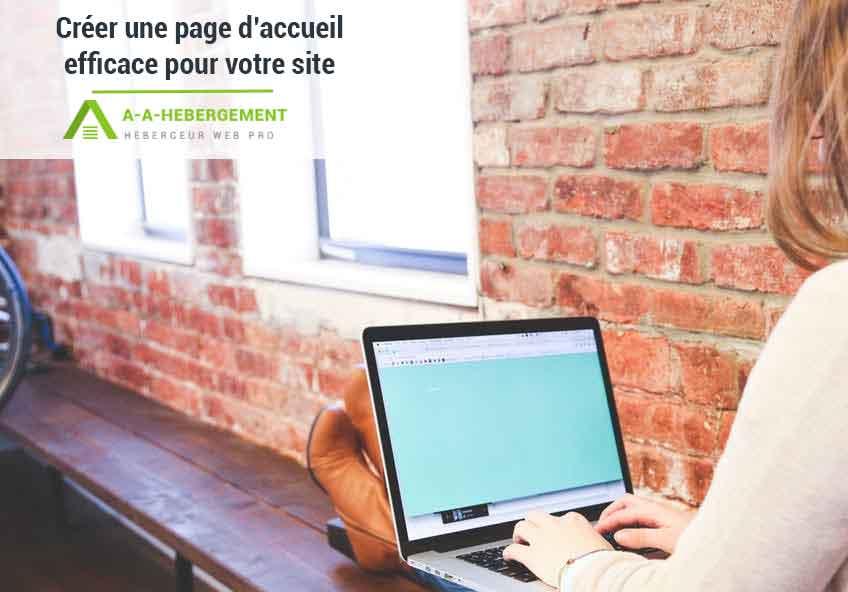 5 conseils pour créer une page d'accueil efficace