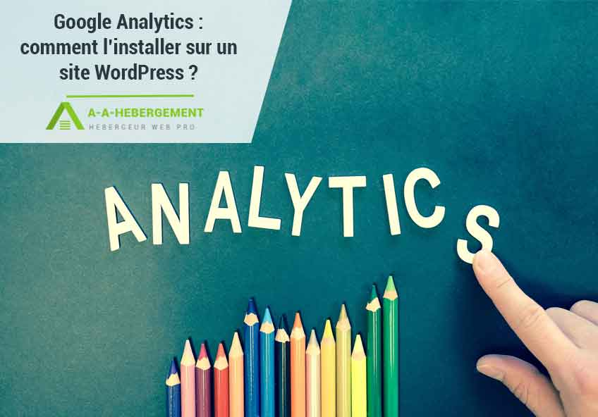 Comment installer Google Analytics sur votre site WordPress ?